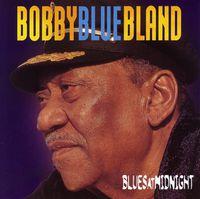 Bobby 'Blue' Bland - Blues at Midnight