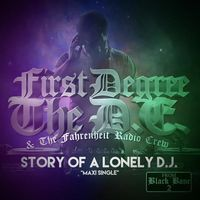 First Degree The D.E. - Story Of A Lonely Dj