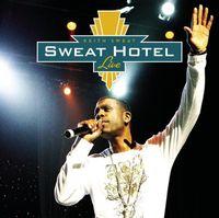 Keith Sweat - Sweat Hotel Live