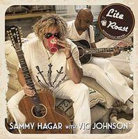 Sammy Hagar With Vic Johnson - Lite Roast