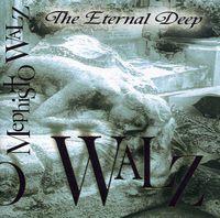 Mephisto Walz - Eternal Deep (Cdr)