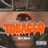 Tobacco - Ripe & Majestic