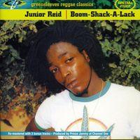 Junior Reid - Boom Shack a Lack