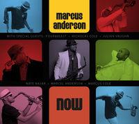 Marcus Anderson - Now [Digipak]