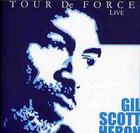Gil Scott-Heron - Tour De Force (Live) [Import]