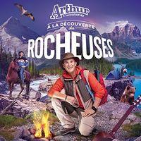 Arthur Laventurier - Arthur L'aventurier A La Decouverte Des Rocheuses