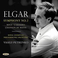 Vasily Petrenko - Elgar; Symphony No. 2, Carissima, Mina, Chanson De Matin