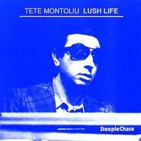 Tete Montoliu - Lush Life
