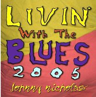Johnny Nicholas - Livin with the Blues