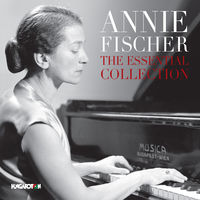 Annie Fischer - Annie Fischer-Essential Collection