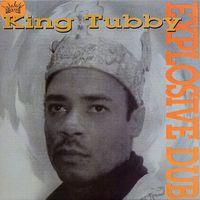 King Tubby - Explosive Dub
