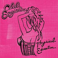 Cold Engines - Physical Education