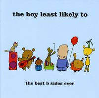 Boy Least Likely To - Best B-Sides Ever