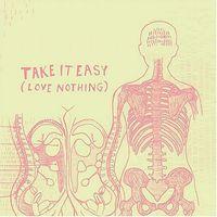 Bright Eyes - Take It Easy (Love Nothing)