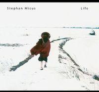 Stephan Micus - Life