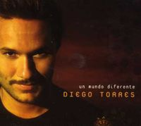 Diego Torres - Un Mundo Diferente-2006 [Import]