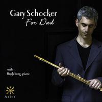 GARY SCHOCKER - For Dad