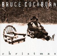 Bruce Cockburn - Christmas