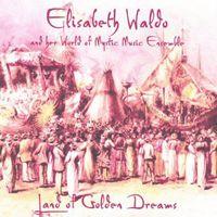 Elisabeth Waldo - Land of Golden Dreams CD