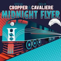 Steve Cropper - Midnight Flyer