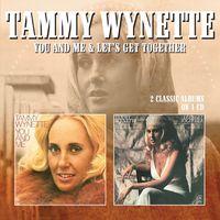 Tammy Wynette - You & Me / Let's Get Together
