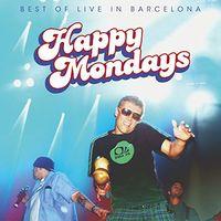 Happy Mondays - Best of: Live in Barcelona