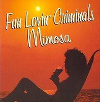 Fun Lovin' Criminals - Mimosa (Uk)