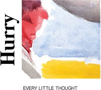 Hurry - Every Little Thought [LP]
