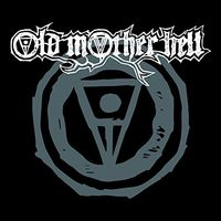 Old Mother Hell - Old Mother Hell (Uk)