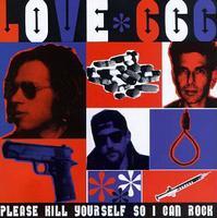 Love 666 - Please Kill Yourself So I Can
