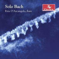 Rita D'Arcangelo - Solo Bach