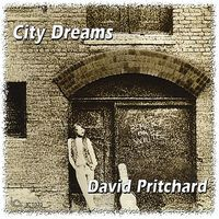 David Pritchard - City Dreams