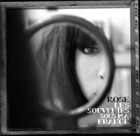 Rose - Les Souvenirs Sous Ma Frange-Special Edition