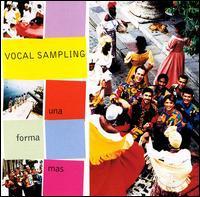 Vocal Sampling - Una Forma Mas
