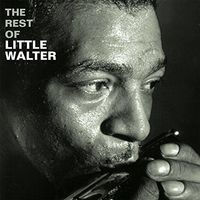 Little Walter - Rest Of Little Walter