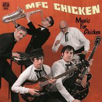 Mfc Chicken - Music Forchicken