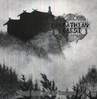 Carpathian Forest - Through Chasms Caves & Titan Woods