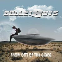 Bulletboys - From Out Of The Skies (Bonus Tracks) [Import]
