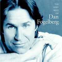 Dan Fogelberg - Very Best Of Dan Fogelberg [Import]