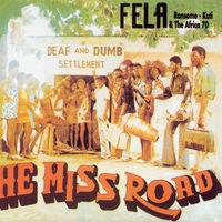 Fela Kuti - He Miss Road [Download Included]