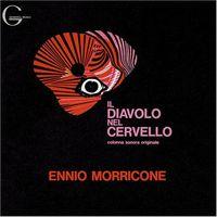 Ennio Morricone - Il Diavolo Nel Cervello (Devil in the Brain) (Original Soundtrack)