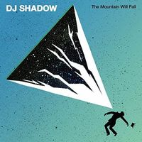 DJ Shadow - The Mountain Will Fall [Vinyl]