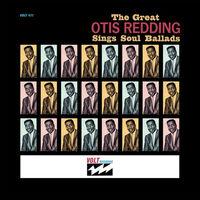 Otis Redding - Great Otis Redding Sings Soul Ballads