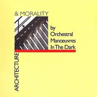 Orchestral Manoeuvres in the Dark (O.M.D.) - Architecture & Morality (Uk)
