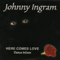 Johnny Ingram - Here Comes Love