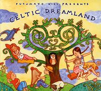 Putumayo Kids Presents - Celtic Dreamland