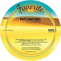 Patchworks - 12 Inch Extended Remixes, Vol. 1