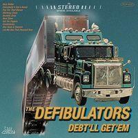 Defibulators - Debt'll Get'em