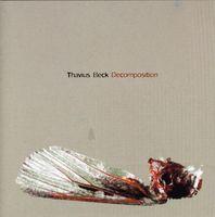 Thavius Beck - Decomposition