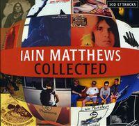 Ian Matthews - Collected [Import]